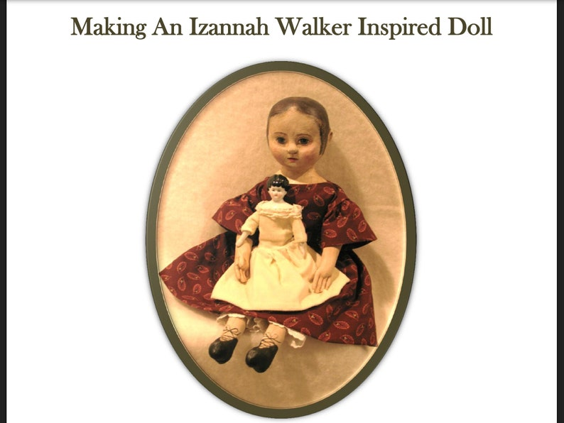 Izannah Walker Workshop DOLL and wardrobe  Pattern by Dixie image 1