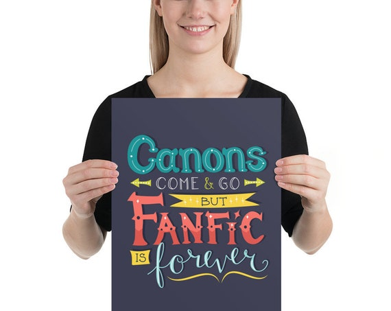 Fanfic is Forever - Enhanced Matte Paper Poster