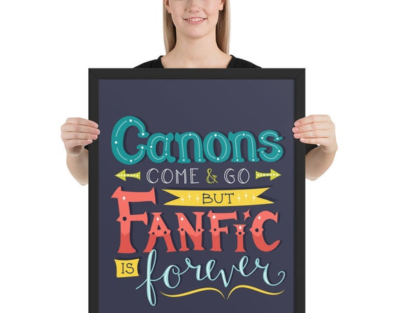 Fanfic is Forever - Enhanced Matte Paper Framed Poster