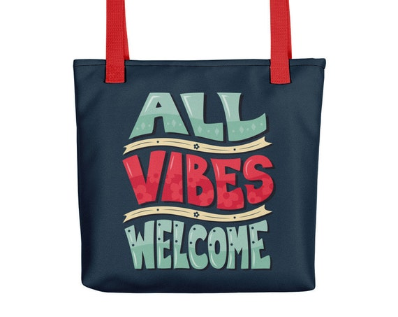 All Vibes Welcome - Tote bag