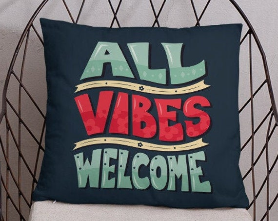 All Vibes Welcome - Throw Pillow