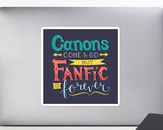Fanfic is Forever Sticker