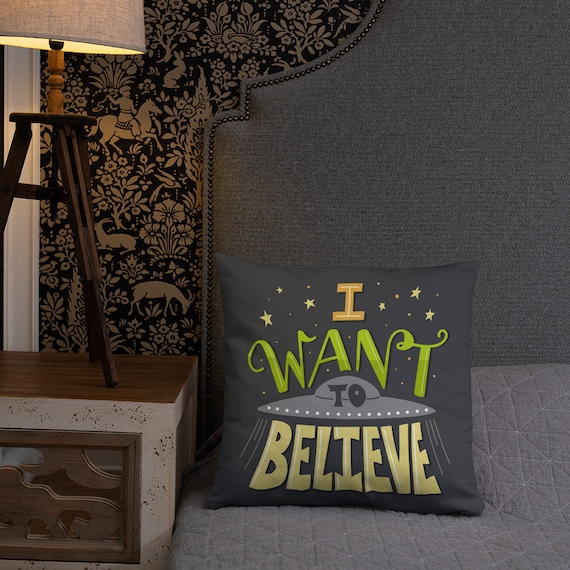 I Want to Believe - Throw Pillow
