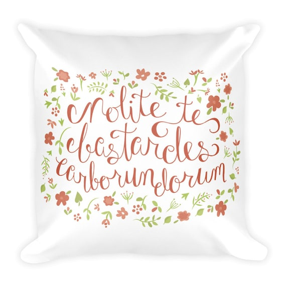 Don't Let the Bastards Grind You Down - Orange Floral Pillow