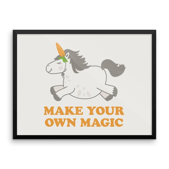 Make Your Own Magic Framed poster