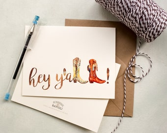 Cowgirl Boots Notecard- Hey Y'all greeting card - Rustic hello note card - Western cowboy stationery