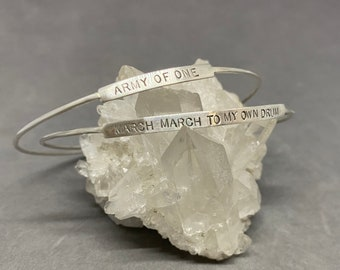 Bangle bracelet sterling silver March to your own drum army of one Chicks song lyrics