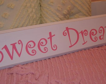 SIGN HAND PAINTED Sweet Dreams Cottage Chic Style Wall Decoration
