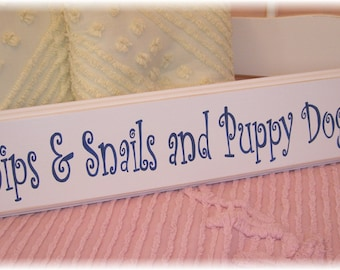 Snips and Snails and Puppy Dog Tails    SIGN Nursery Perfect Baby Shower Gift