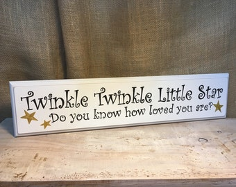 Twinkle Twinkle Little Star Do You Know How Loved You Are Handpainted Sign Black and White Baby Shower Gift
