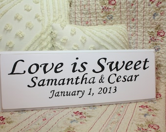 Love is Sweet Custom Personalize SIGN Wood Your Color Wedding Candy Bar Cake Table