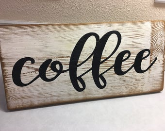 Coffee sign  FARM-HOUSE Style Made in USA