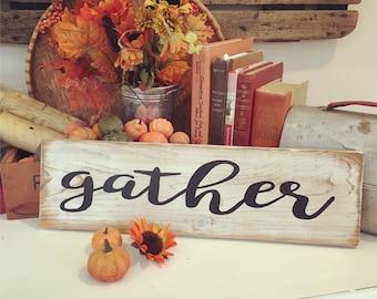 gather        Sign  Fall Thanksgiving Autumn Decor