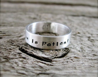 Love Is Patient Ring - Quote Ring - Message Ring - Gift For Her - Inscribed Ring - Inspirational Ring - Tiny Text Ring