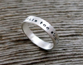 This Too Shall Pass Quote Ring Band - Quote Ring - Motivational Ring - Word Ring- Tiny Text Sterling Silver Band