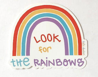 Look for the Rainbows Sticker