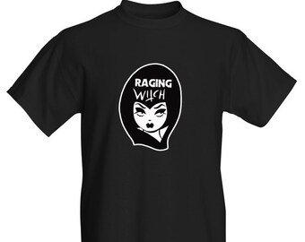 Raging Witch t-shirt. Straight Cut