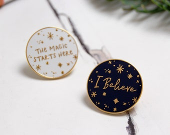 Pair Of Pins, I Believe Enamel Pin And The Magic Starts Here Pin Badge