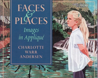 Free Shipping***Book - Faces & Places: Images in Applique Paperback – February 1, 2011- Charlotte Warr Andersen