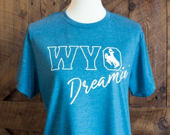 WYO Dreamin' - Wyoming bucking horse t-shirt