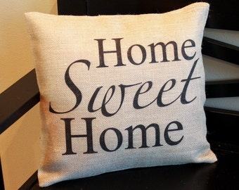 Home Sweet Home burlap throw pillow for your entryway bench front porch or rocking chair; a great wedding or housewarming gift