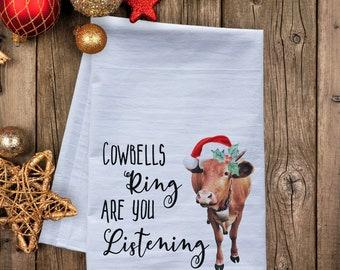 Cowbells Ring Are You Listening Dish Towel -  premium flour sack tea towel