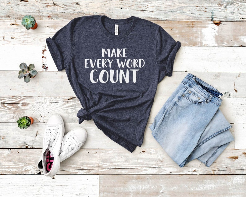 Make Every Word Count t-shirt image 0