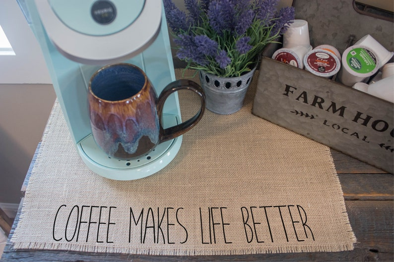 Coffee makes life better  burlap coffee maker placemat image 0