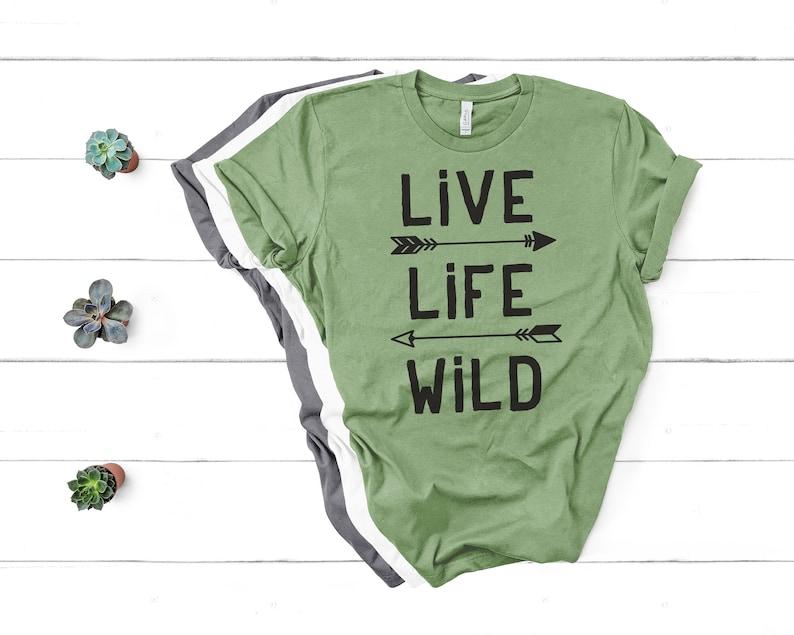 Live Life Wild t-shirt image 0
