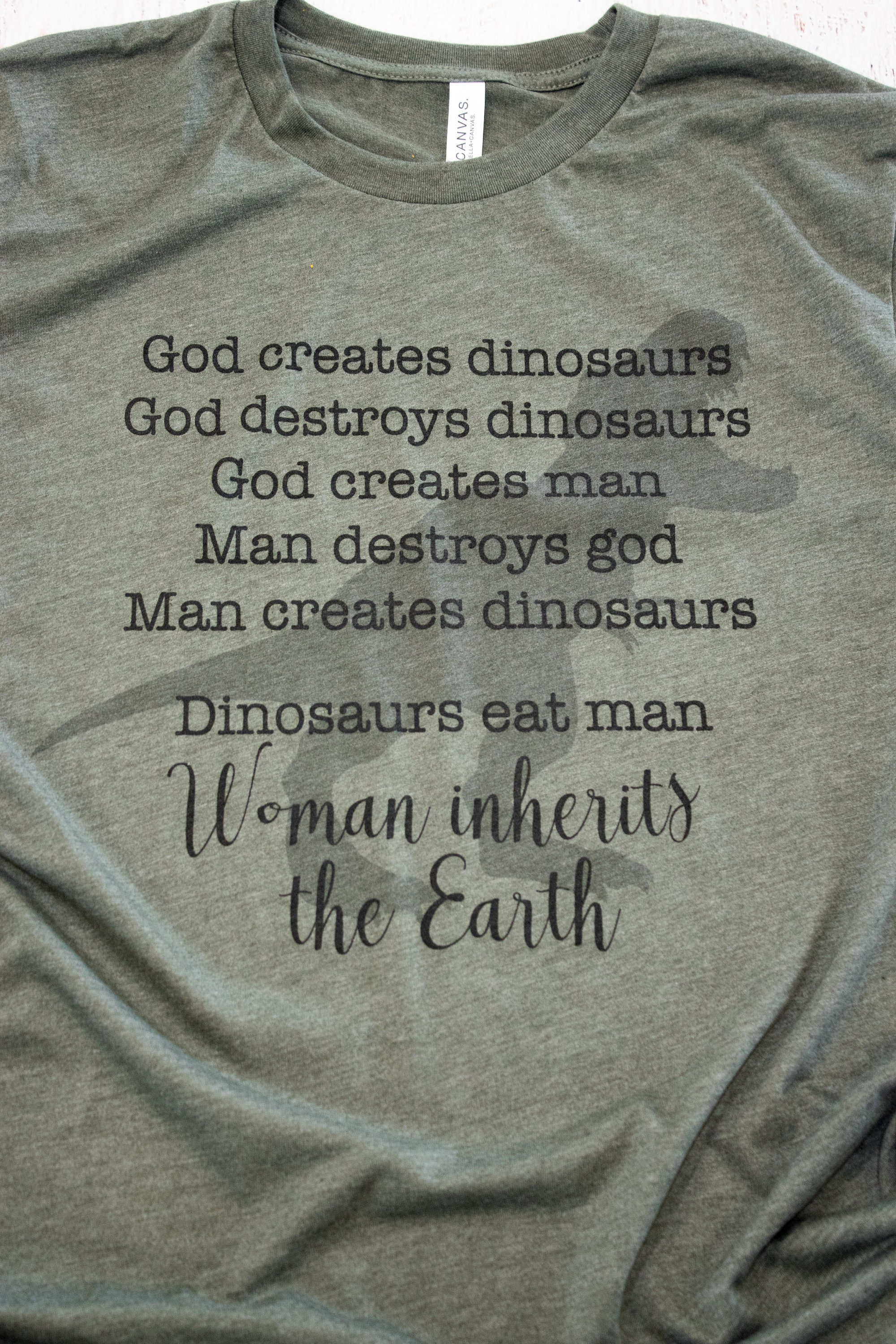 8c481abd2 Dinosaurs eat man, Woman inherits the Earth - Jurassic quote t-shirt