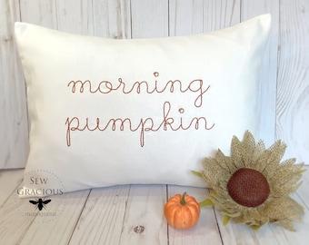 Morning Pumpkin Vintage Stitch Script Embroidered Pillow Cover, Autumn Home Decor, Nursery Lumbar Pillow, Fall Pillow, Fits a 12x16 insert