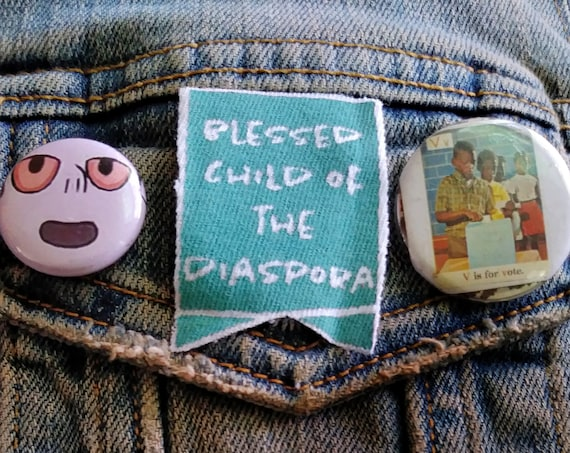 Blessed Child of the Diaspora pin pinback button badge perfect for jackets, vests, and more