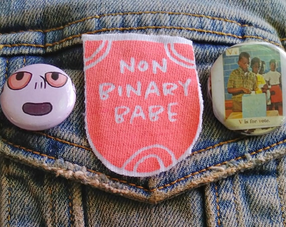 Non Binary Babe pin pinback button badge perfect for jackets, vests, and more