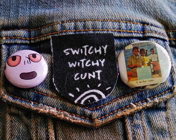 switchy witchy cunt pin pinback button badge perfect for jackets, vests, and more
