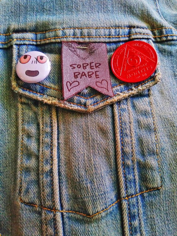 sober babe pin badge for jackets, vests, bookbags and more