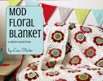 Mod Floral Blanket Crochet Pattern