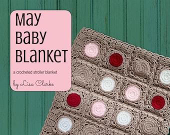 May Baby Blanket Crochet Pattern