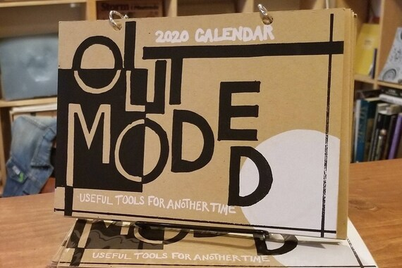 2020 Calendar: OUTMODED--Useful Tools For Another Time