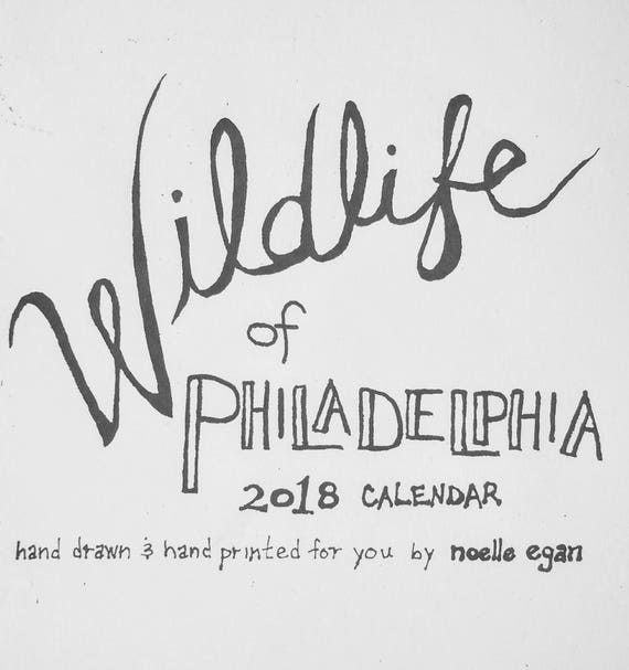 SOLD OUT>> Wildlife of Philadelphia 2018 Calendar