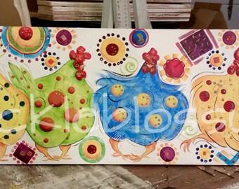"""11"""" X 36"""" #518  Get Wild Get Funkadelic Chickens Funky Chicken COOP signs Chicken Art"""