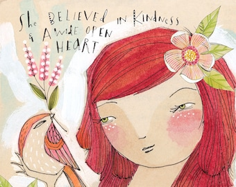 girl with bird art print, she believed in kindness and a wide open heart, 8 x 8 archival and limited edition print by cori dantini