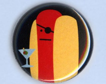 """Diabolical Hot Dog with Martini 1"""" Pin-Back Button"""