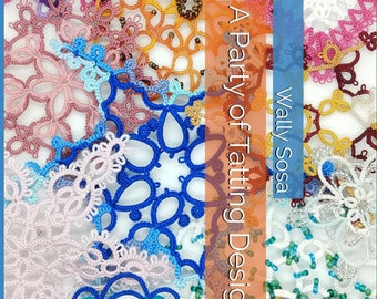 DIGITAL VERSION - A Party of Tatting Designs