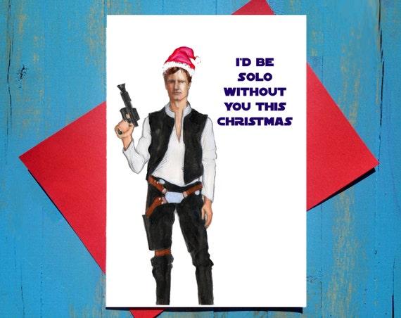 Christmas Solo.Han Solo Star Wars Christmas Card