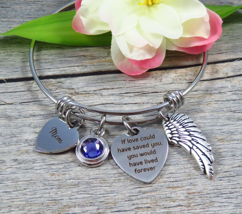 Remembrance Bangle - Stainless Steel Expandable Bangle - Remembrance  Jewelry - Mom Memorial Jewelry - If Love Could Have Saved You