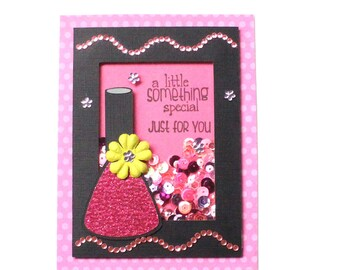 Birthday Card - Sequins - Gift Card Holder - Girly Girl - Shaker Card - Nail Polish - Card for Her - Floral Card  Glitter Card - Sparkle