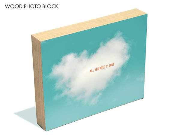 """""""All You Need is Love"""" - wood photo block"""