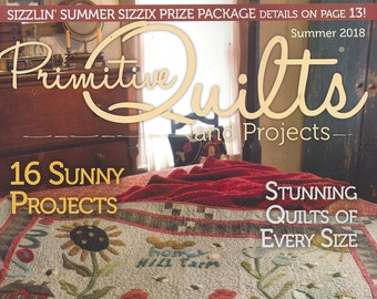 Primitive Quilts and Projects ~ Summer 2018