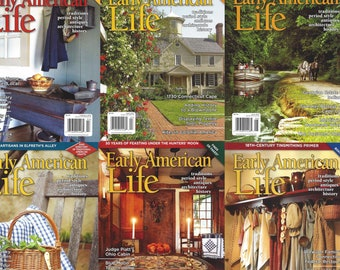 Early American Life Magazine - Back Issues 2017