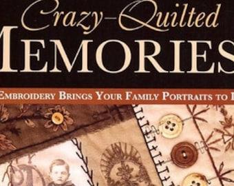 Crazy Quilted Memories
